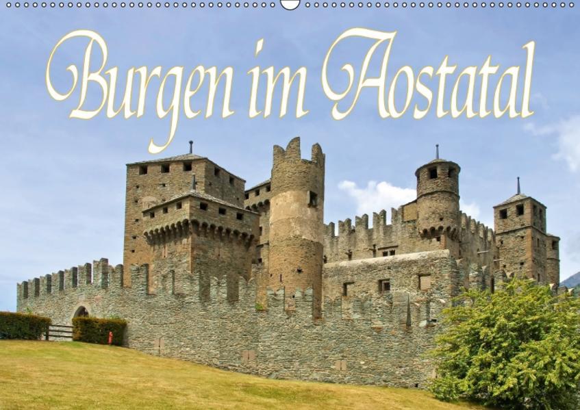 Burgen im Aostatal (Wandkalender 2017 DIN A2 quer) - Coverbild