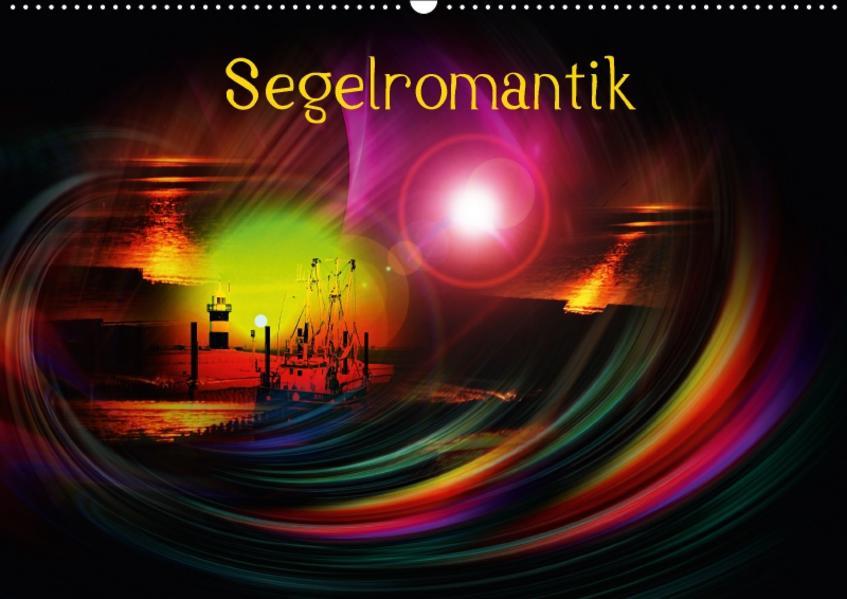 Segelromantik (Wandkalender 2017 DIN A2 quer) - Coverbild