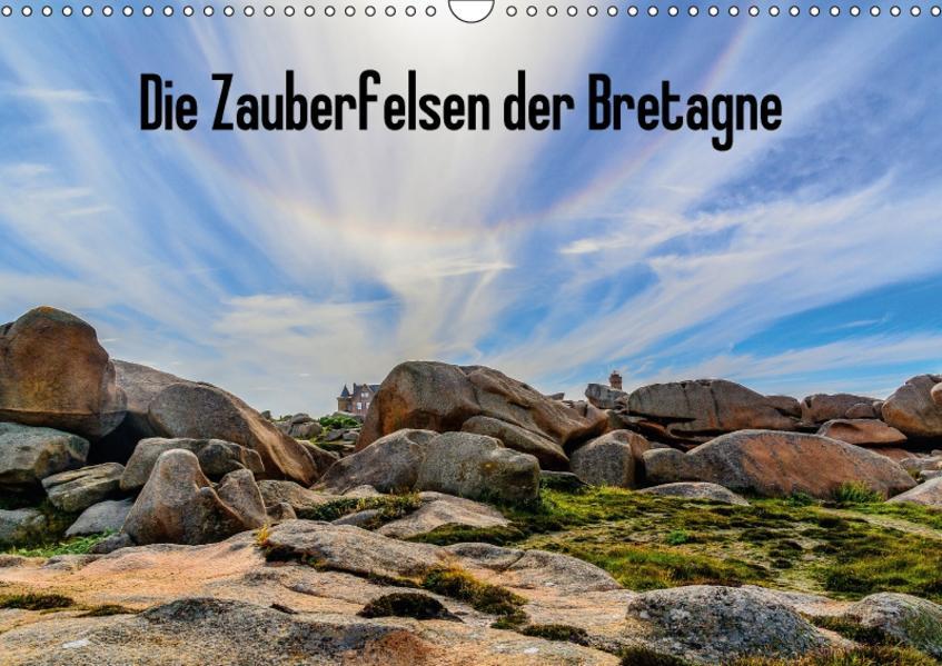 Die Zauberfelsen der Bretagne (Wandkalender 2017 DIN A3 quer) - Coverbild