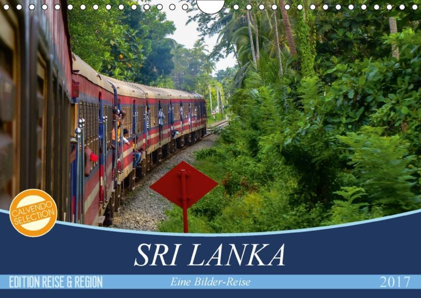 Sri Lanka - Eine Bilder-Reise (Wandkalender 2017 DIN A4 quer) - Coverbild