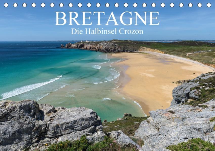 Bretagne – Die Halbinsel Crozon (Tischkalender 2017 DIN A5 quer) - Coverbild