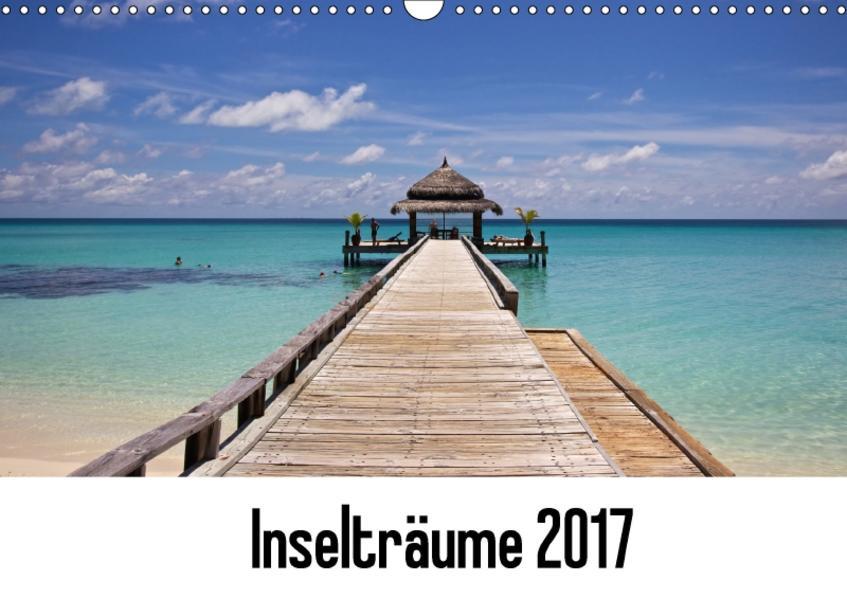 Inselträume 2017 (Wandkalender 2017 DIN A3 quer) - Coverbild