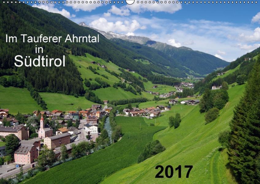 Im Tauferer Ahrntal in Südtirol (Wandkalender 2017 DIN A2 quer) - Coverbild