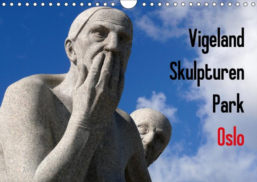 Vigeland Skulpturen Park Oslo (Wandkalender 2017 DIN A4 quer) - Coverbild