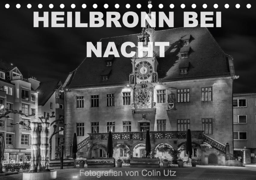 Heilbronn bei Nacht (Tischkalender 2017 DIN A5 quer) - Coverbild