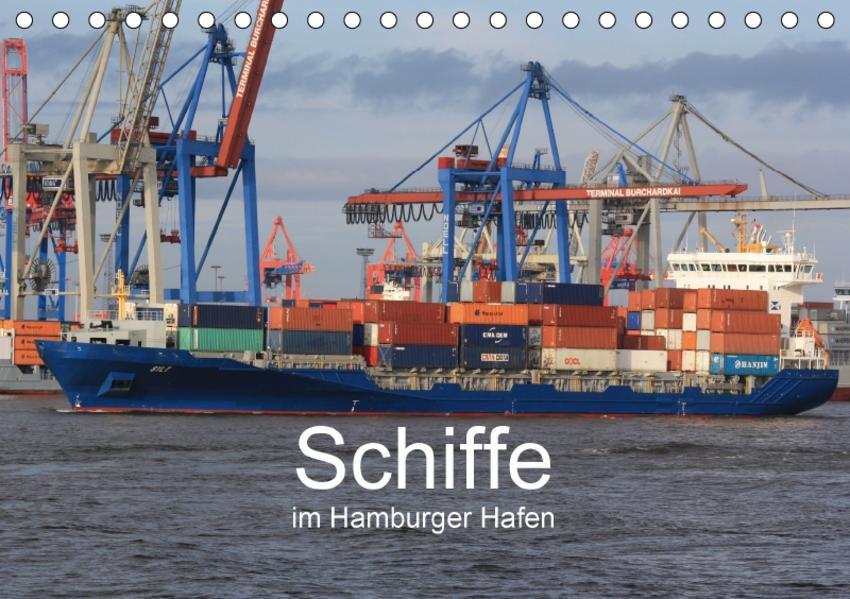 Schiffe  im Hamburger Hafen (Tischkalender 2017 DIN A5 quer) - Coverbild