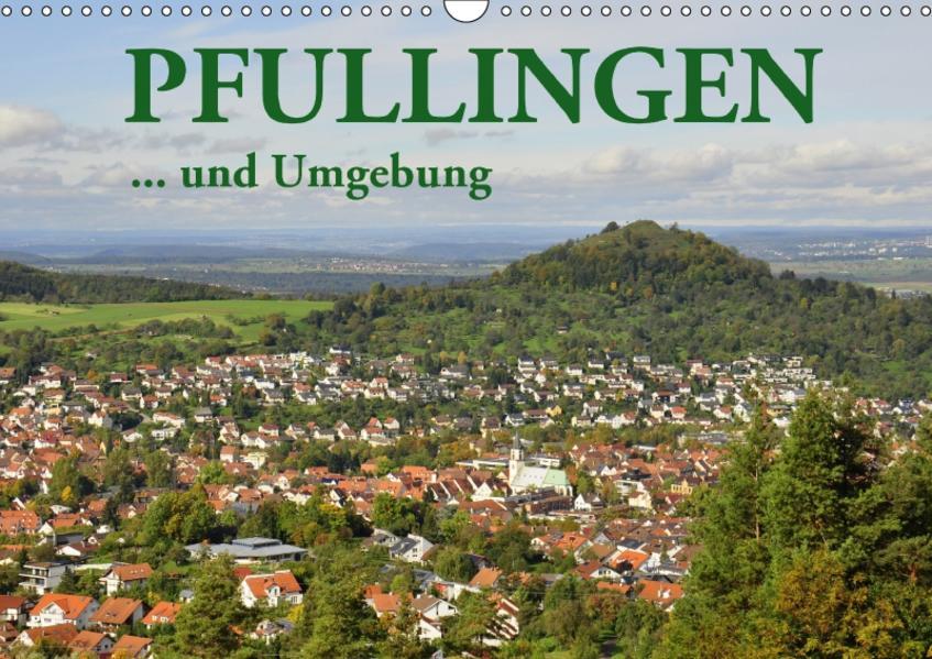Pfullingen ... und Umgebung (Wandkalender 2017 DIN A3 quer) - Coverbild