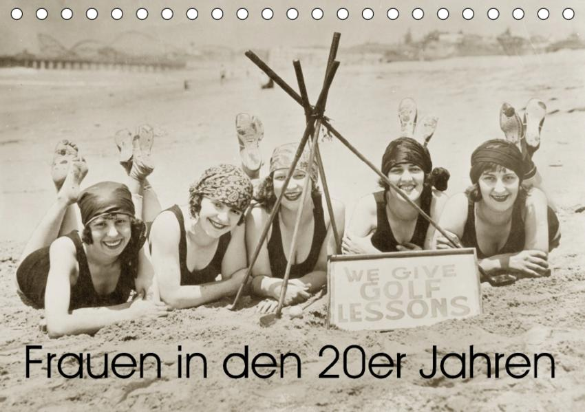 Frauen in den 20er Jahren (Tischkalender 2017 DIN A5 quer) - Coverbild
