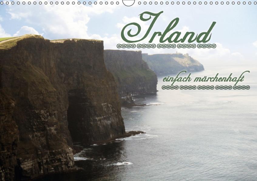Irland einfach märchenhaftAT-Version  (Wandkalender 2017 DIN A3 quer) - Coverbild