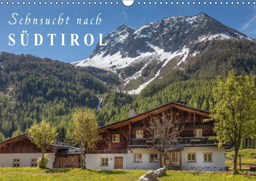 Sehnsucht nach Südtirol (Wandkalender 2017 DIN A3 quer) - Coverbild