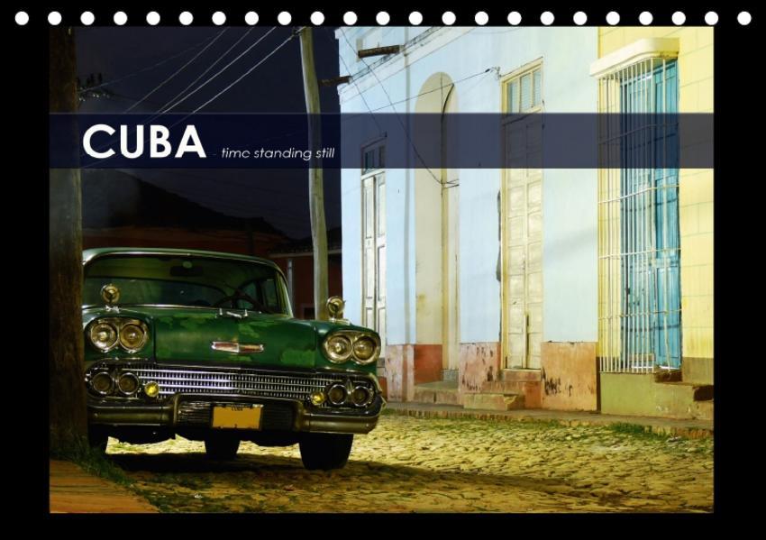 CUBA - time standing still (Tischkalender 2017 DIN A5 quer) - Coverbild