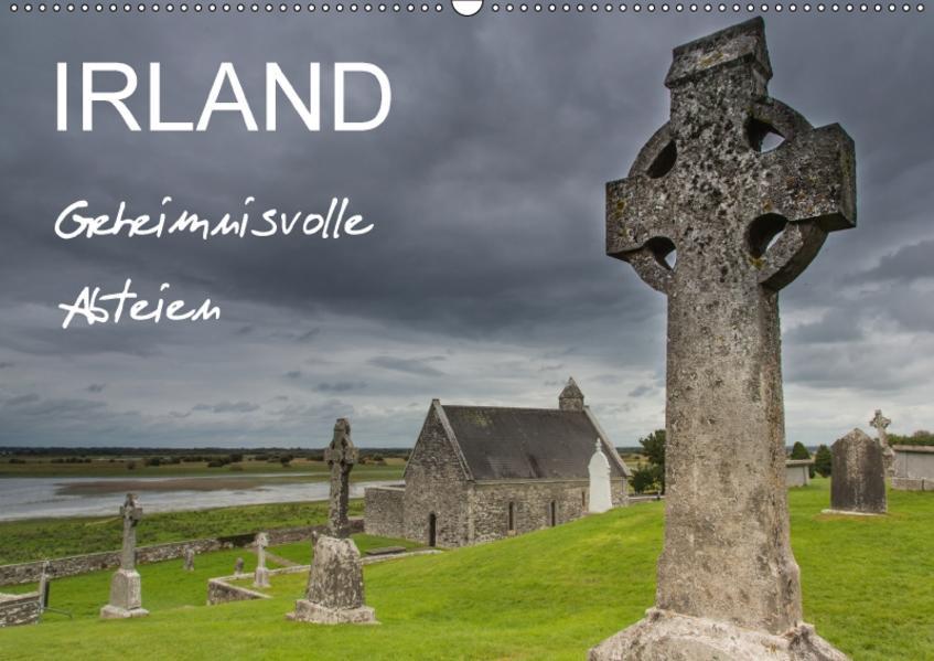 IRLAND - Geheimnisvolle Abteien (Wandkalender 2017 DIN A2 quer) - Coverbild