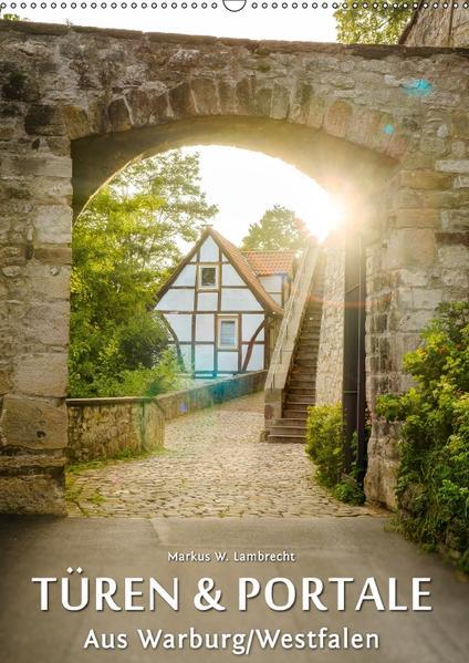 Türen und Portale aus Warburg/Westfalen (Wandkalender 2017 DIN A2 hoch) - Coverbild