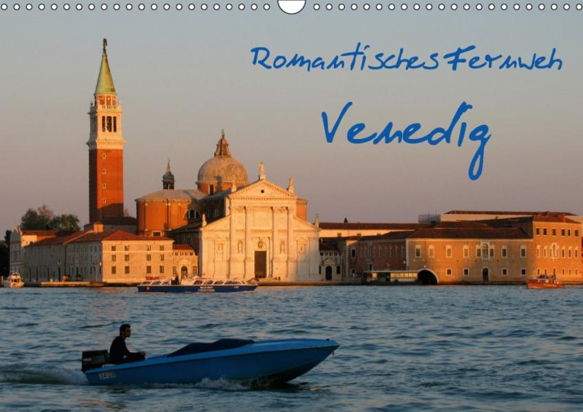 Romantisches Fernweh - Venedig (Wandkalender 2017 DIN A3 quer) - Coverbild