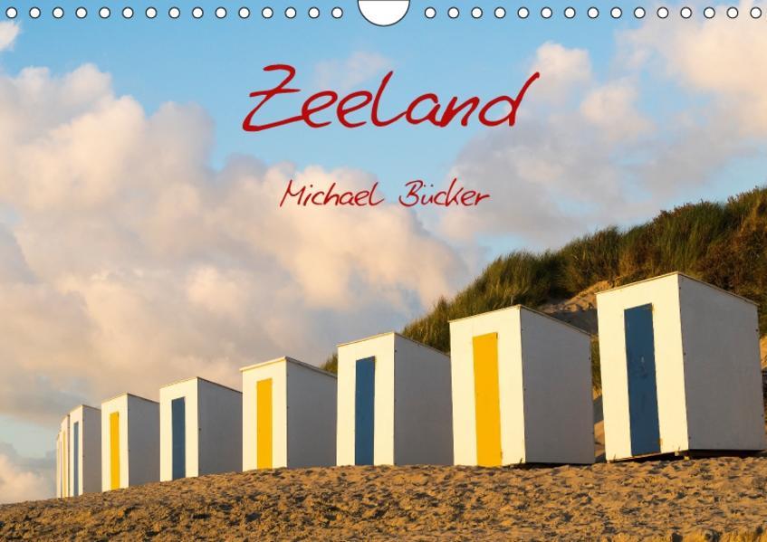 Zeeland (Wandkalender 2017 DIN A4 quer) - Coverbild