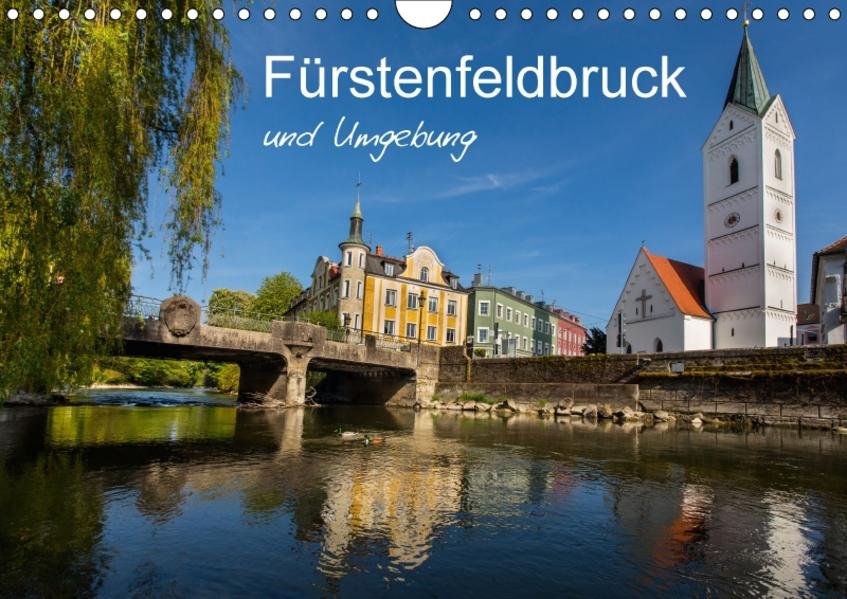 Fürstenfeldbruck und Umgebung (Wandkalender 2017 DIN A4 quer) - Coverbild