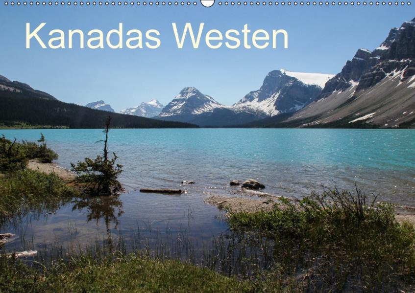 Kanadas Westen 2017 (Wandkalender 2017 DIN A2 quer) - Coverbild