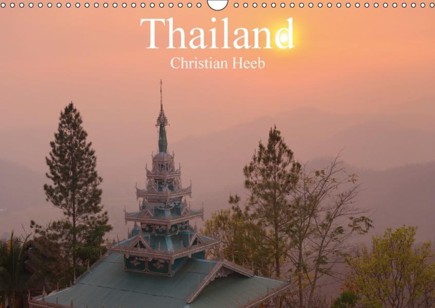 Thailand Christian Heeb (Wandkalender 2017 DIN A3 quer) - Coverbild