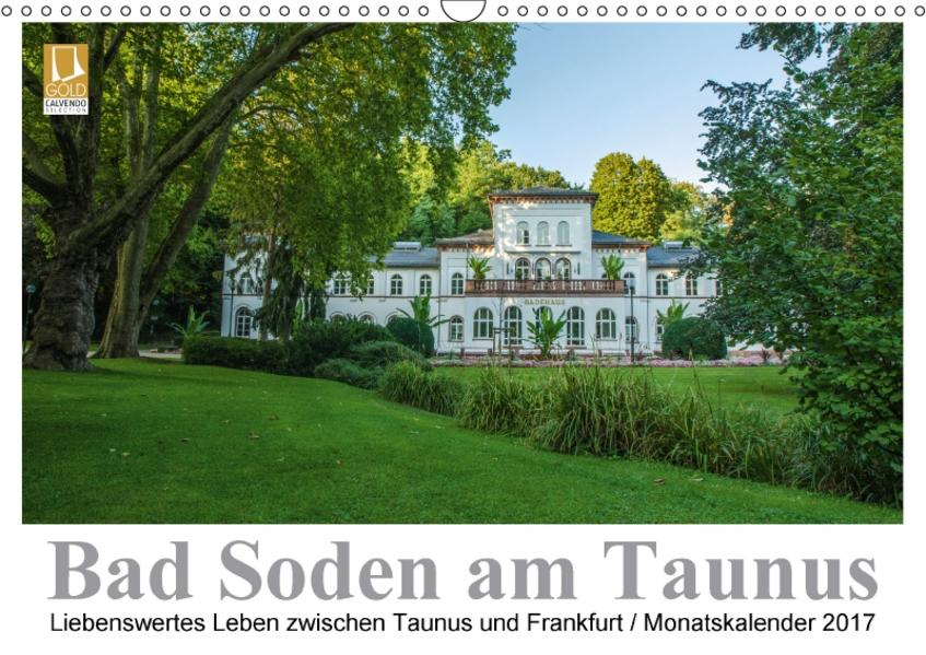 Bad Soden am Taunus (Wandkalender 2017 DIN A3 quer) - Coverbild
