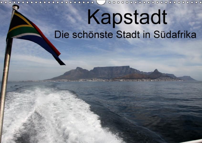 Kapstadt - Die schonste Stadt SüdafrikasAT-Version  (Wandkalender 2017 DIN A3 quer) - Coverbild