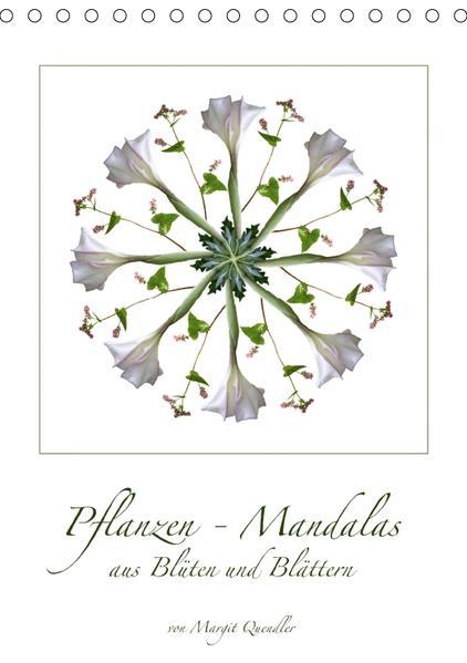 Pflanzen - Mandalas aus Blüten und BlätternAT-Version  (Tischkalender 2017 DIN A5 hoch) - Coverbild