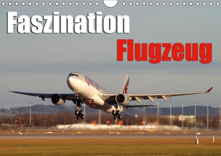 Faszination Flugzeug (Wandkalender 2017 DIN A4 quer) - Coverbild