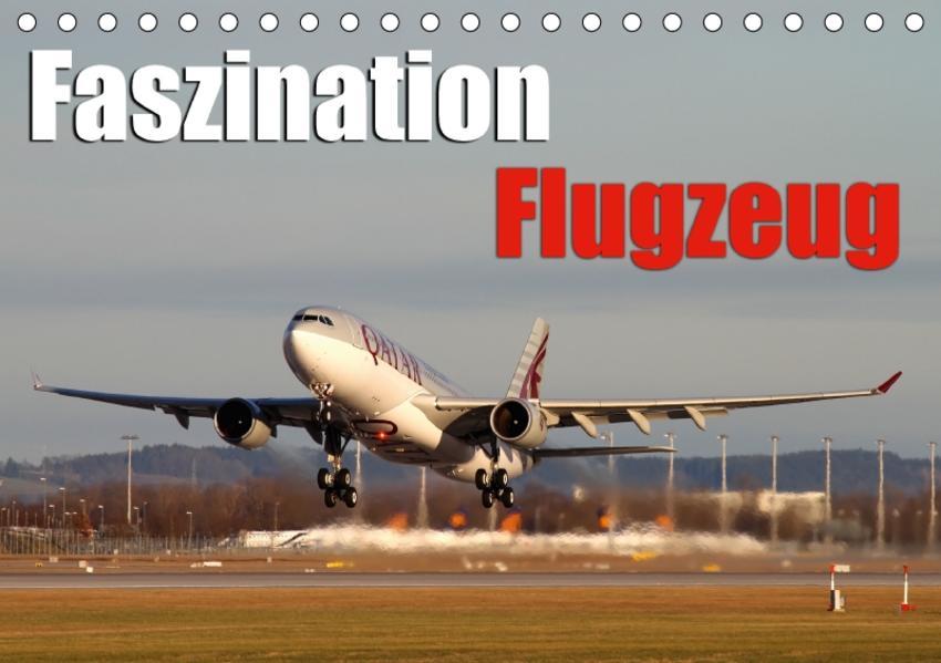Faszination Flugzeug (Tischkalender 2017 DIN A5 quer) - Coverbild