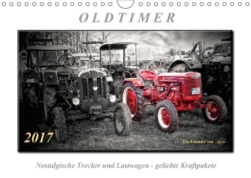 Oldtimer - nostalgische Trecker und Lastwagen (Wandkalender 2017 DIN A4 quer) - Coverbild
