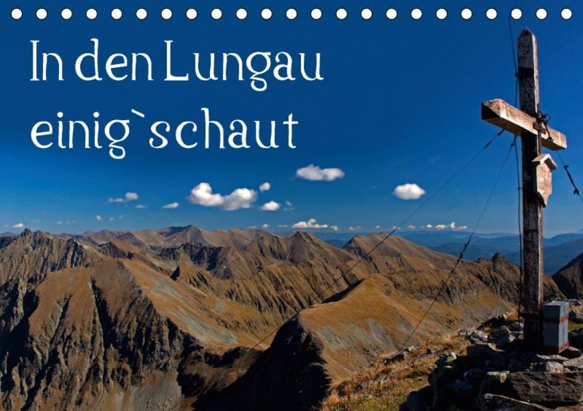 In den Lungau einig`schautAT-Version  (Tischkalender 2017 DIN A5 quer) - Coverbild