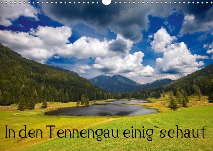 In den Tennengau einig`schautAT-Version  (Wandkalender 2017 DIN A3 quer) - Coverbild