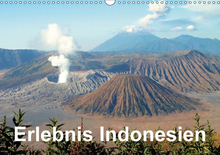 Erlebnis Indonesien (Wandkalender 2017 DIN A3 quer) - Coverbild