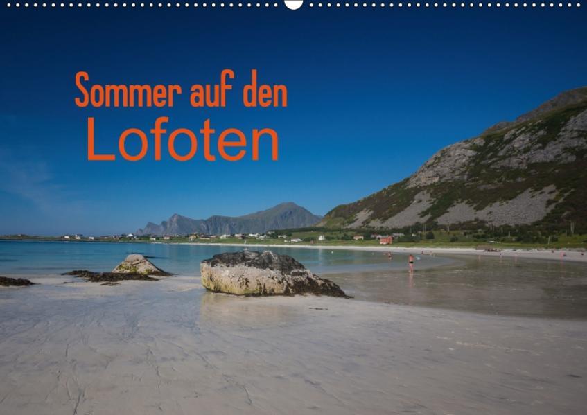Sommer auf den LofotenAT-Version  (Wandkalender 2017 DIN A2 quer) - Coverbild