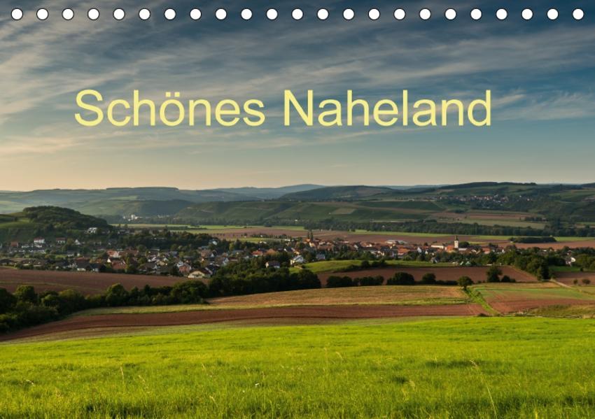 Schönes Naheland (Tischkalender 2017 DIN A5 quer) - Coverbild