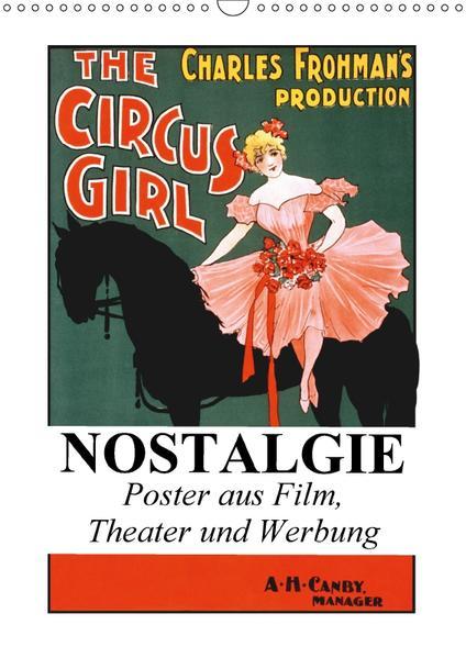 NOSTALGIE Poster aus Film, Theater und Werbung (Wandkalender 2017 DIN A3 hoch) - Coverbild