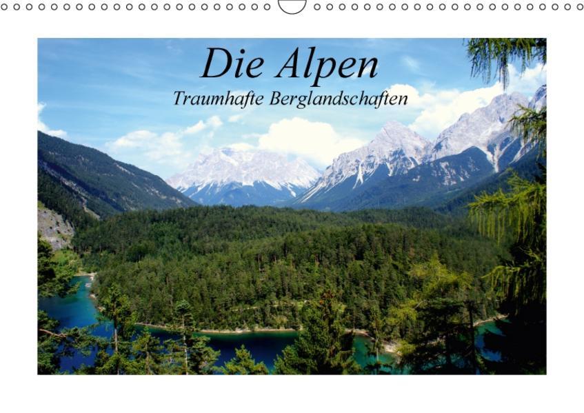 Die Alpen - Traumhafte Berglandschaften (Wandkalender 2017 DIN A3 quer) - Coverbild