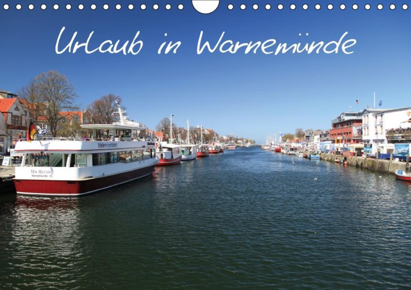 Urlaub in Warnemünde (Wandkalender 2017 DIN A4 quer) - Coverbild