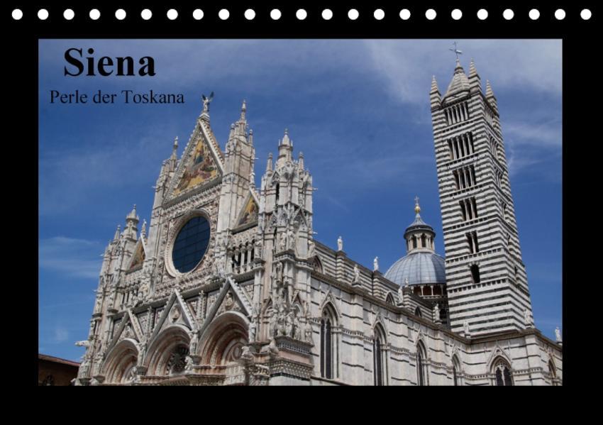 Siena, Perle der Toskana (Tischkalender 2017 DIN A5 quer) - Coverbild