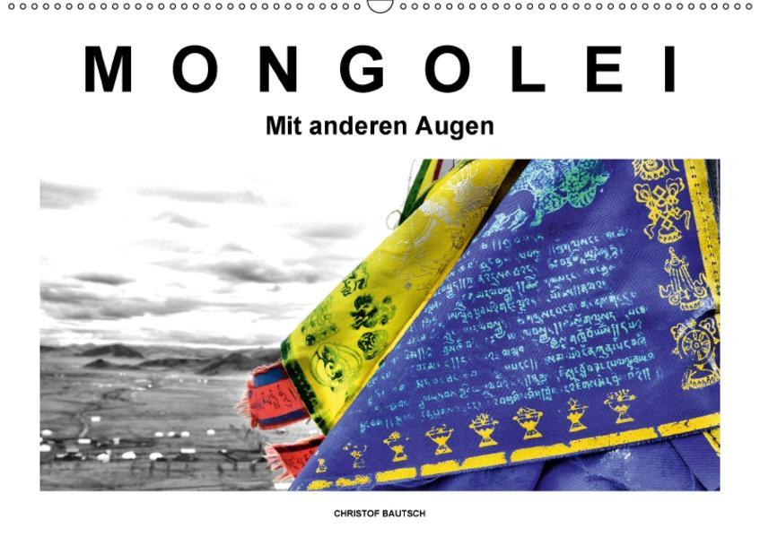 Mongolei – Mit anderen Augen (Wandkalender 2017 DIN A2 quer) - Coverbild