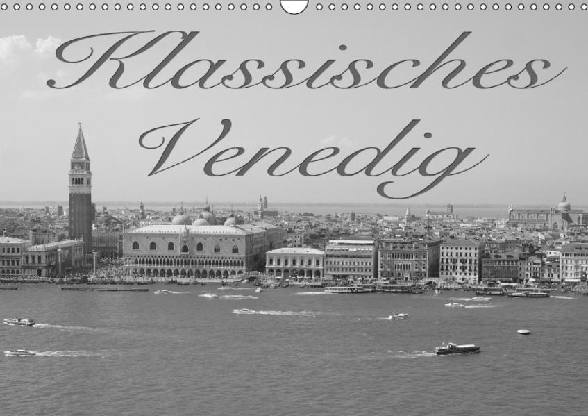 Klassisches Venedig (Wandkalender 2017 DIN A3 quer) - Coverbild