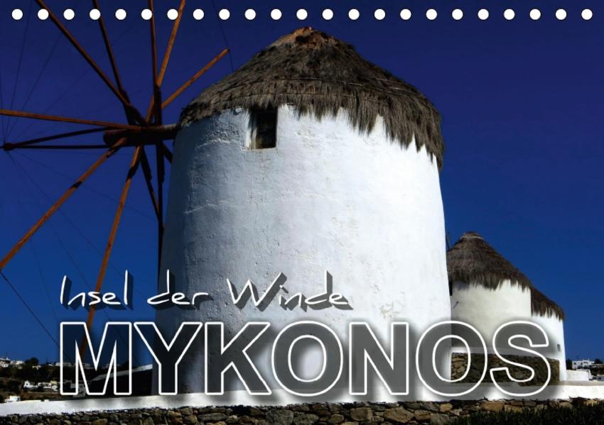 MYKONOS - Insel der Winde (Tischkalender 2017 DIN A5 quer) - Coverbild