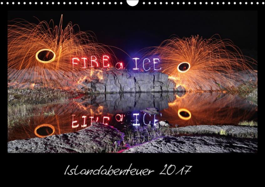 Islandabenteuer 2017 (Wandkalender 2017 DIN A3 quer) - Coverbild
