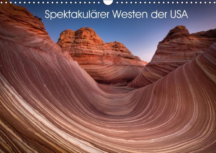 Spektakulärer Westen der USA (Wandkalender 2017 DIN A3 quer) - Coverbild