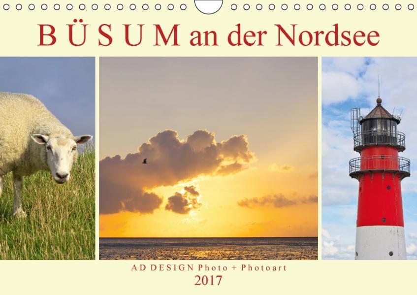 Büsum an der Nordsee (Wandkalender 2017 DIN A4 quer) - Coverbild