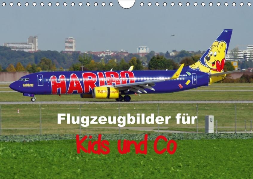 Flugzeugbilder für Kids und Co (Wandkalender 2017 DIN A4 quer) - Coverbild