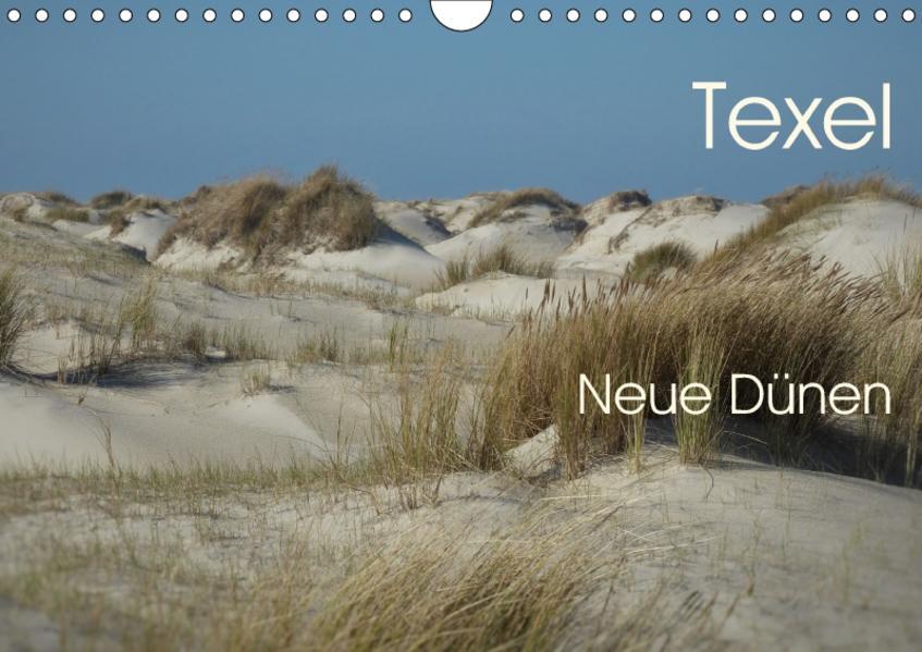 Texel. Neue Dünen (Wandkalender 2017 DIN A4 quer) - Coverbild