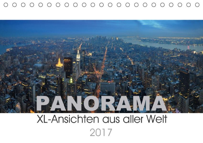 Panorama. XL-Ansichten aus aller Welt (Tischkalender 2017 DIN A5 quer) - Coverbild