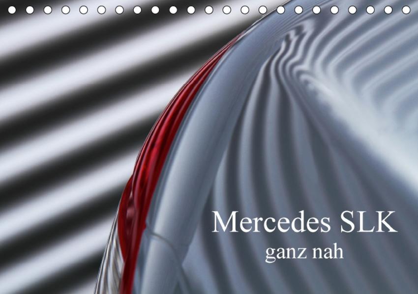 Mercedes SLK - ganz nah (Tischkalender 2017 DIN A5 quer) - Coverbild
