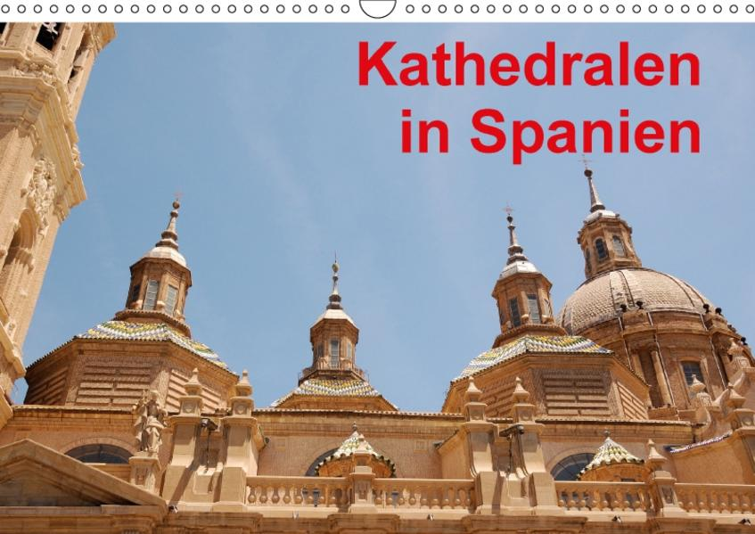 Kathedralen in Spanien (Wandkalender 2017 DIN A3 quer) - Coverbild