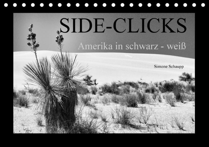 Side-Clicks  Amerika in schwarz-weiß (Tischkalender 2017 DIN A5 quer) - Coverbild