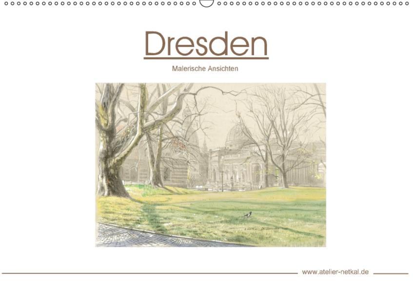 Dresden - Malerische Ansichten (Wandkalender 2017 DIN A2 quer) - Coverbild